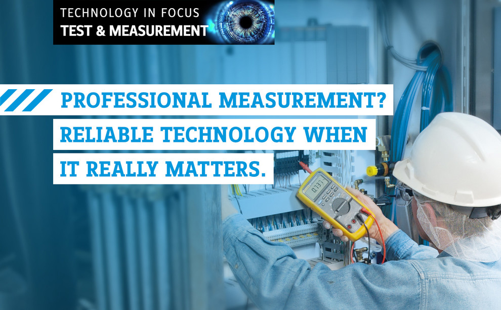 Technology in focus | Test & Measurement